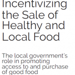 Incentivizing Healthy Food